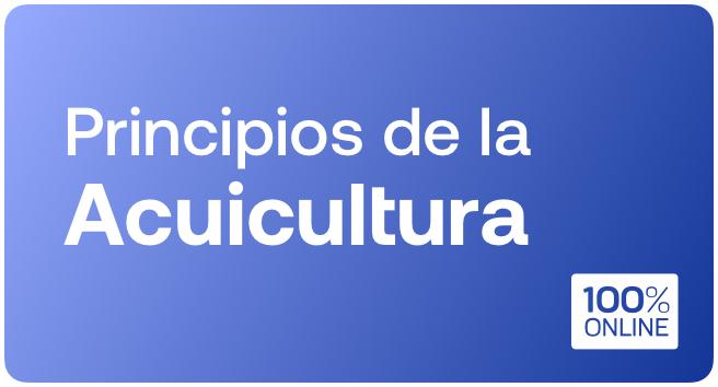 Curso: Principios de la Acuicultura